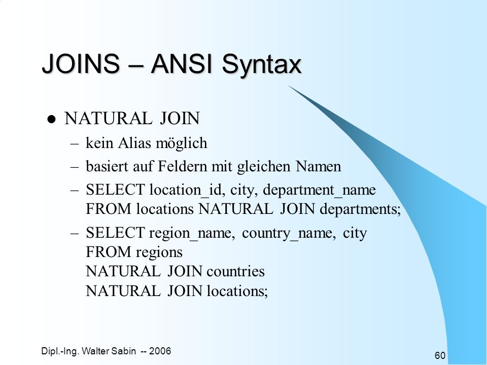 JOINS – ANSI Syntax NATURAL JOIN kein Alias möglich
