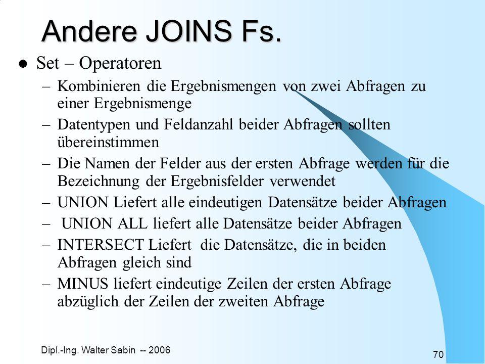 Andere JOINS Fs. Set – Operatoren