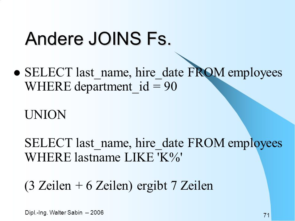 Andere JOINS Fs.