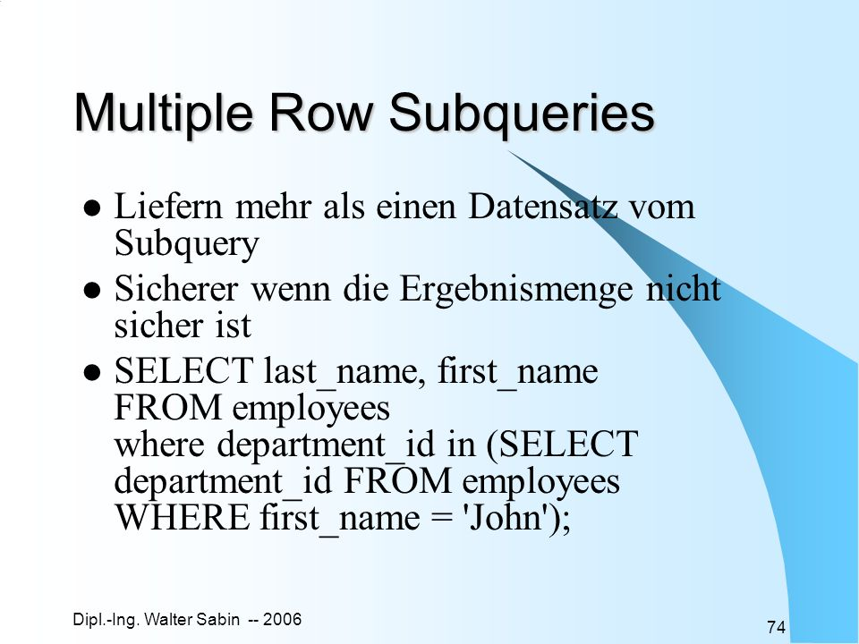Multiple Row Subqueries