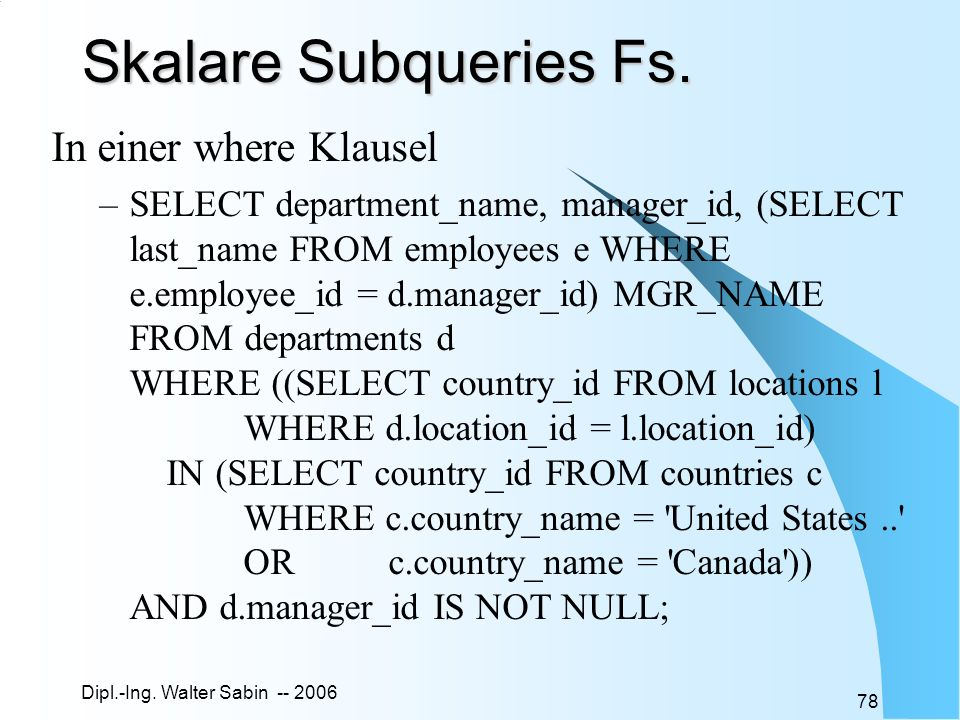 Skalare Subqueries Fs. In einer where Klausel