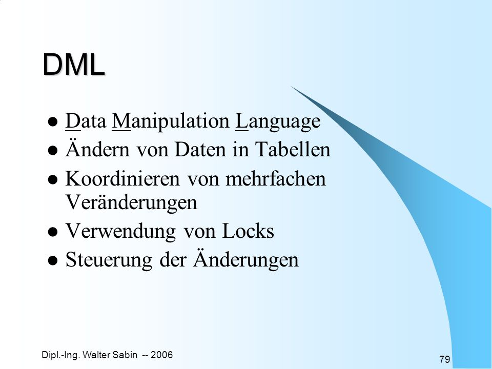 DML Data Manipulation Language Ändern von Daten in Tabellen