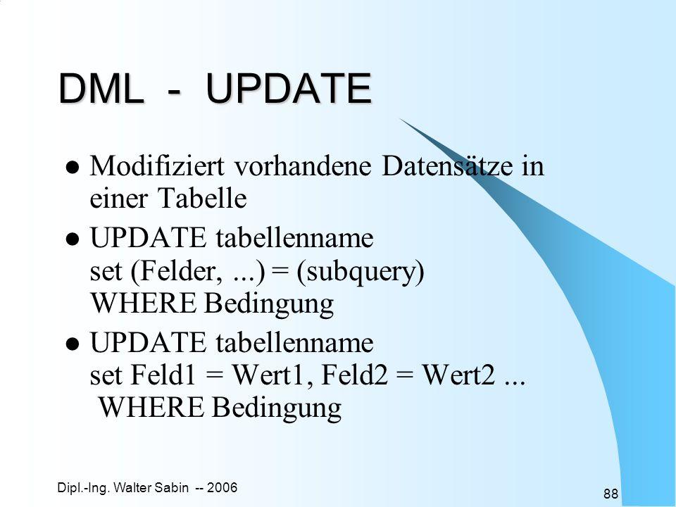 DML - UPDATE Modifiziert vorhandene Datensätze in einer Tabelle