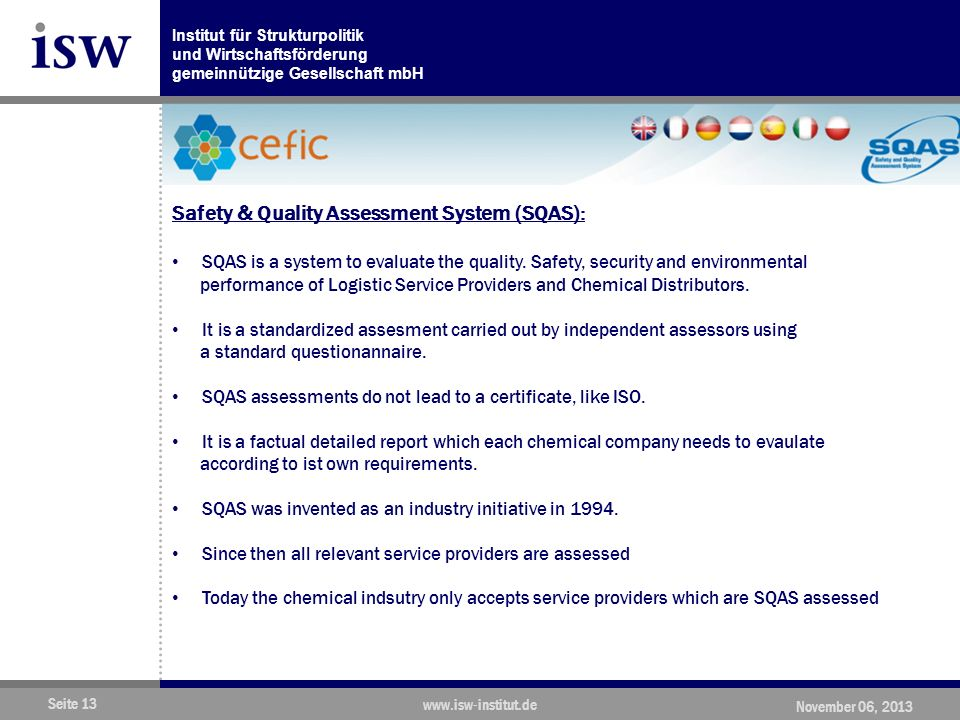 Safety & Quality Assessment System (SQAS):