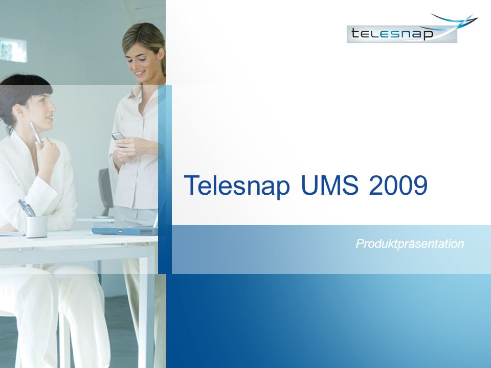 Telesnap UMS 2009 Produktpräsentation