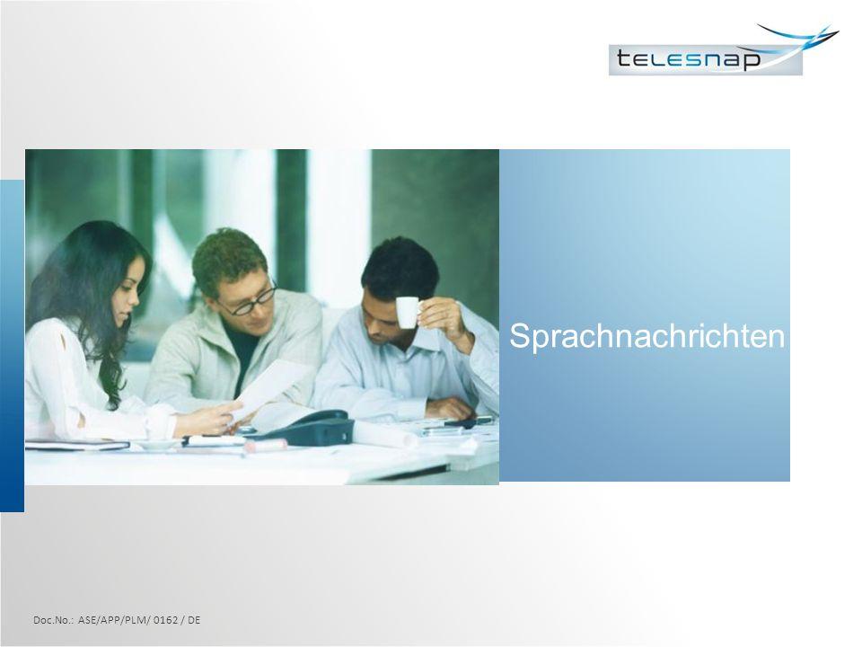 Sprachnachrichten Doc.No.: ASE/APP/PLM/ 0162 / DE
