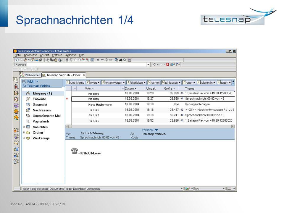 Sprachnachrichten 1/4 Doc.No.: ASE/APP/PLM/ 0162 / DE