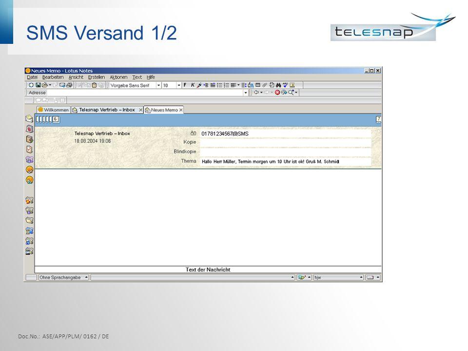 SMS Versand 1/2 Doc.No.: ASE/APP/PLM/ 0162 / DE