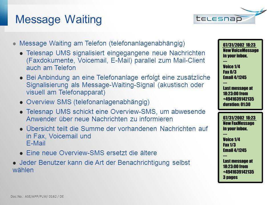 Message Waiting Message Waiting am Telefon (telefonanlagenabhängig)