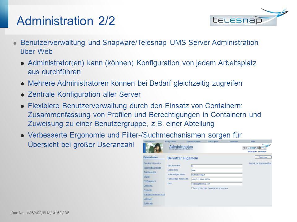 Administration 2/2 Benutzerverwaltung und Snapware/Telesnap UMS Server Administration über Web.