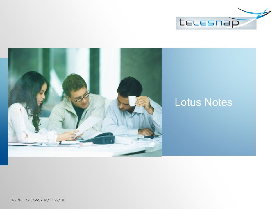 Lotus Notes Doc.No.: ASE/APP/PLM/ 0155 / DE