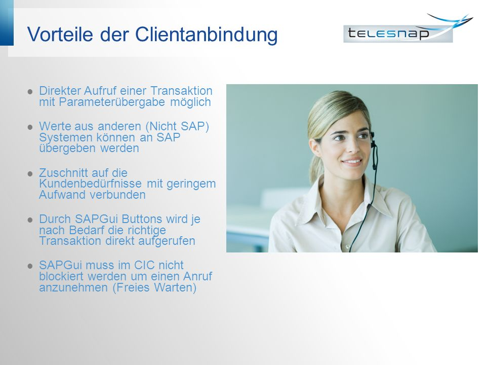 Vorteile der Clientanbindung
