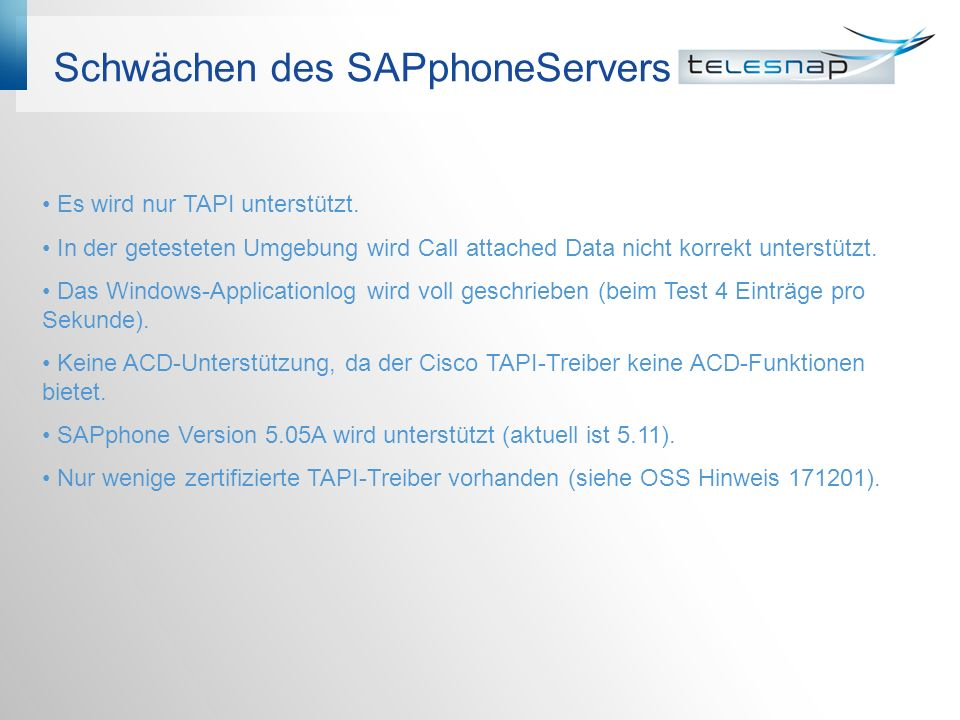 Schwächen des SAPphoneServers