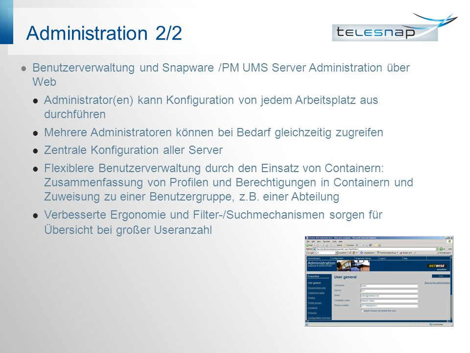 Administration 2/2 Benutzerverwaltung und Snapware /PM UMS Server Administration über Web.