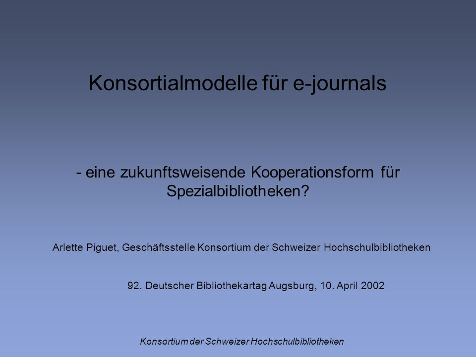 Konsortialmodelle für e-journals