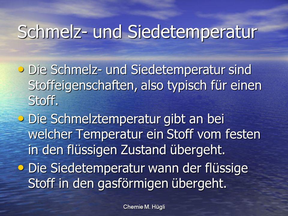 Schmelz- und Siedetemperatur