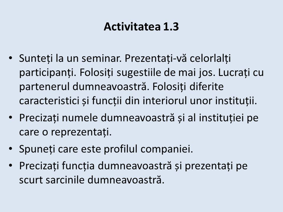 Activitatea 1.3