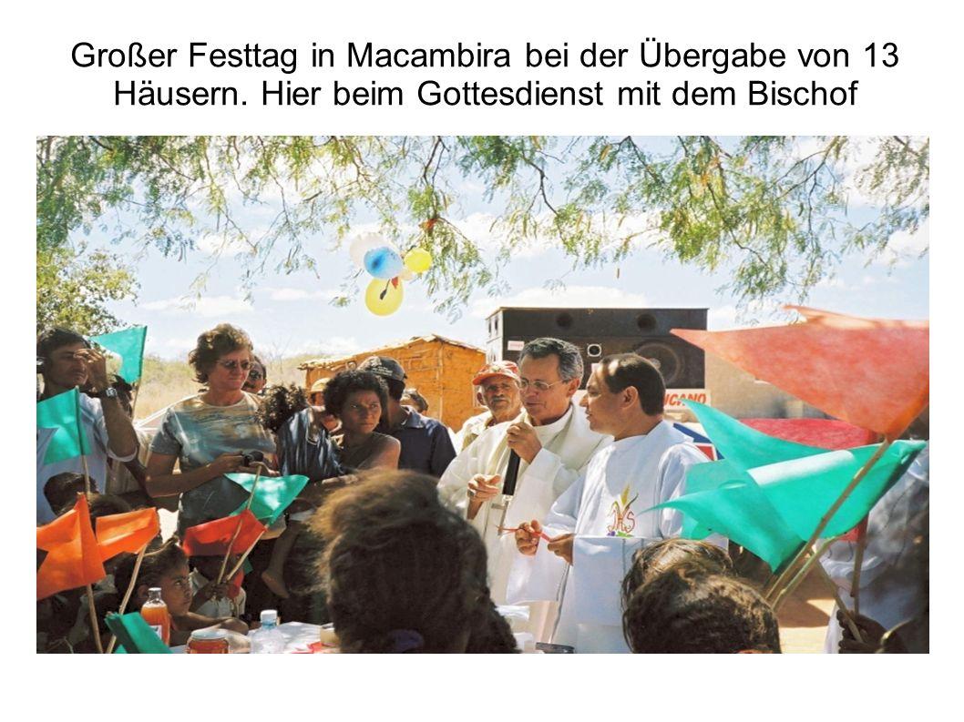 Großer Festtag in Macambira bei der Übergabe von 13 Häusern