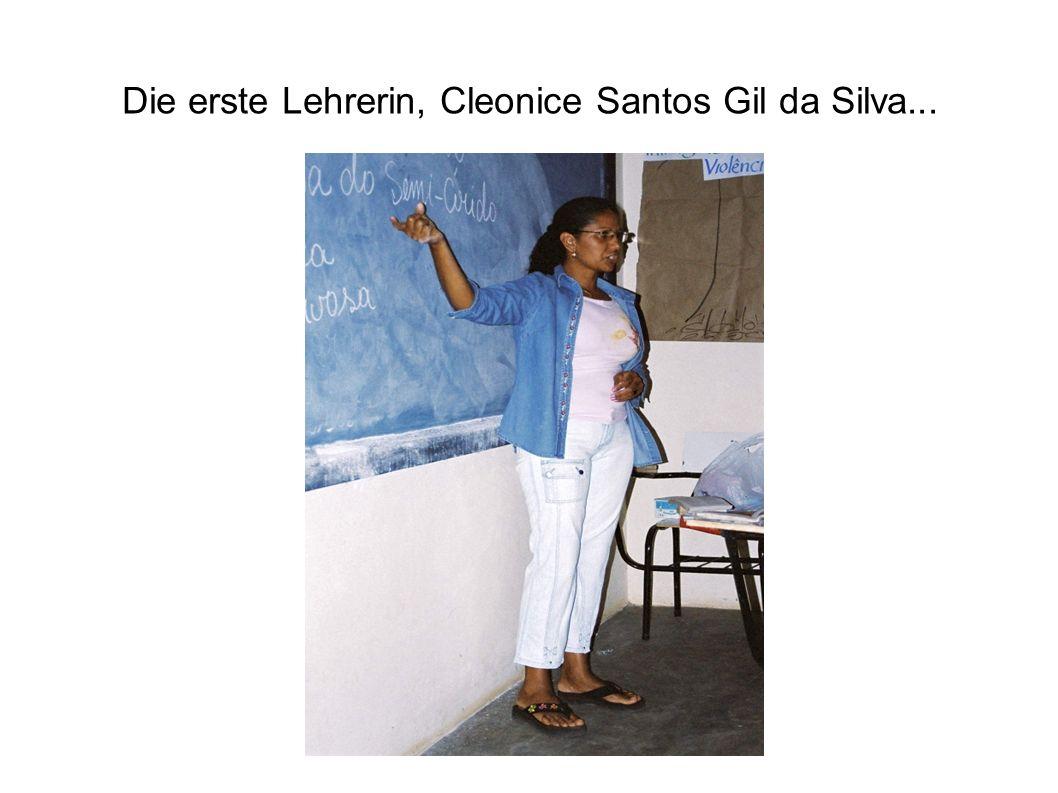 Die erste Lehrerin, Cleonice Santos Gil da Silva...