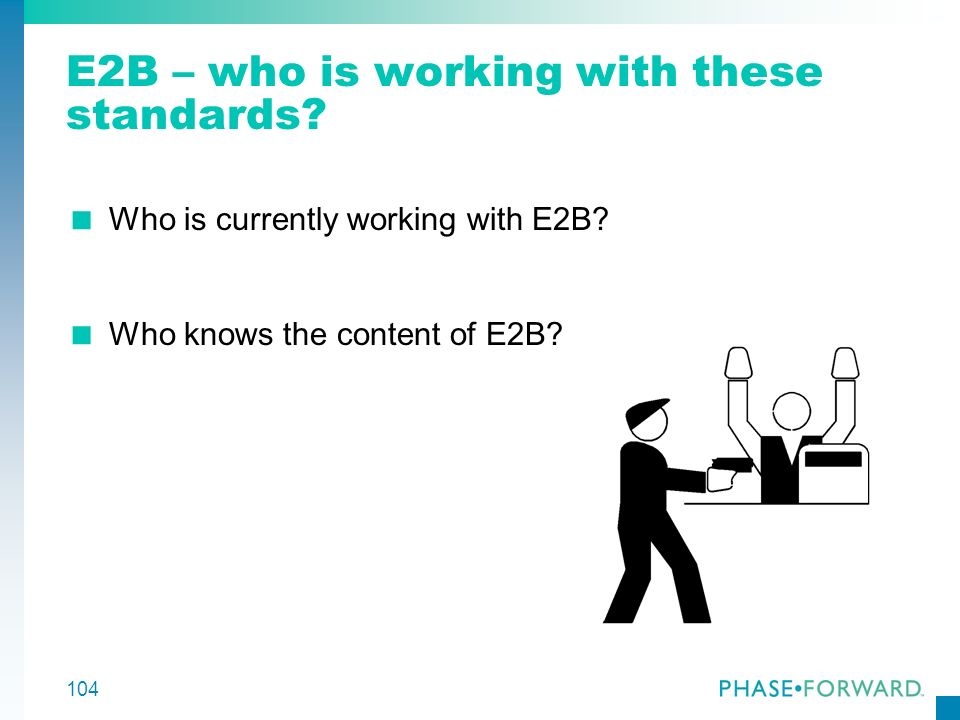 E2B – who is working with these standards