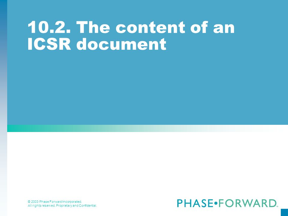 10.2. The content of an ICSR document
