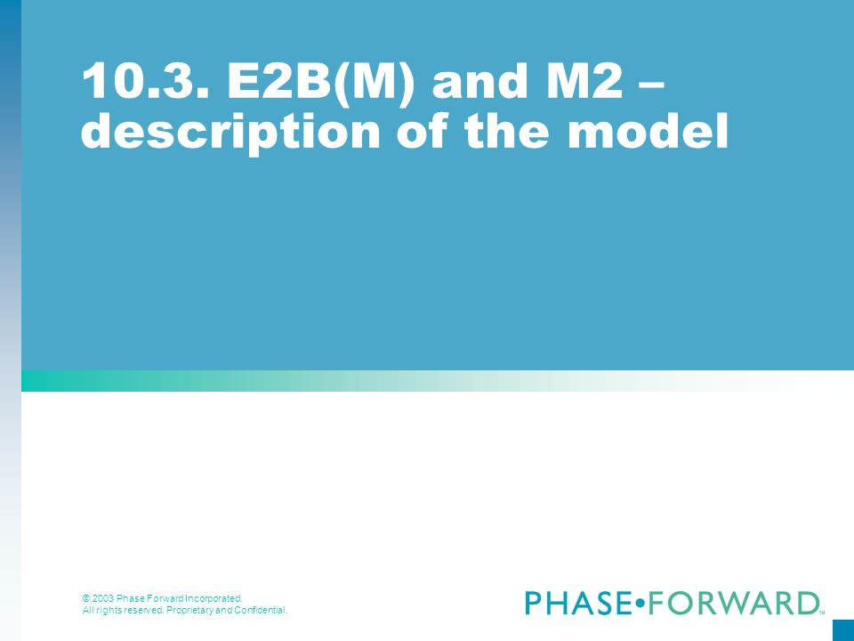 10.3. E2B(M) and M2 – description of the model
