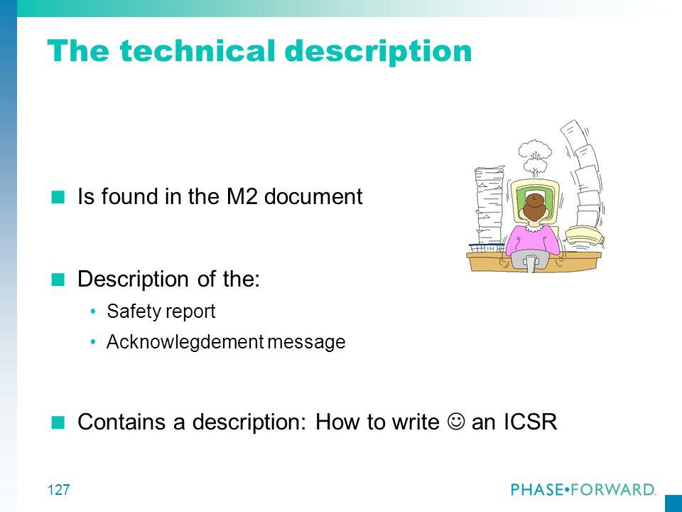 The technical description