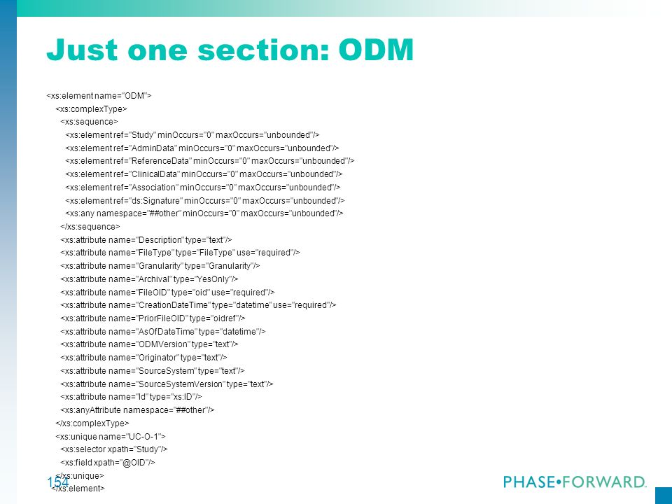 Just one section: ODM <xs:element name= ODM >