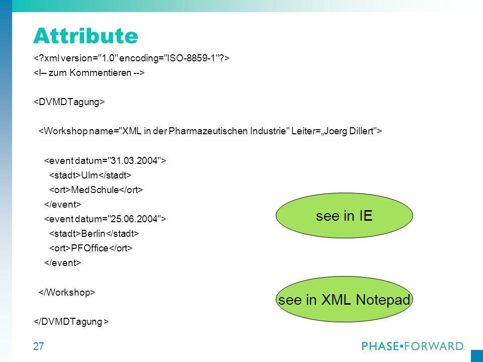 Attribute see in IE see in XML Notepad