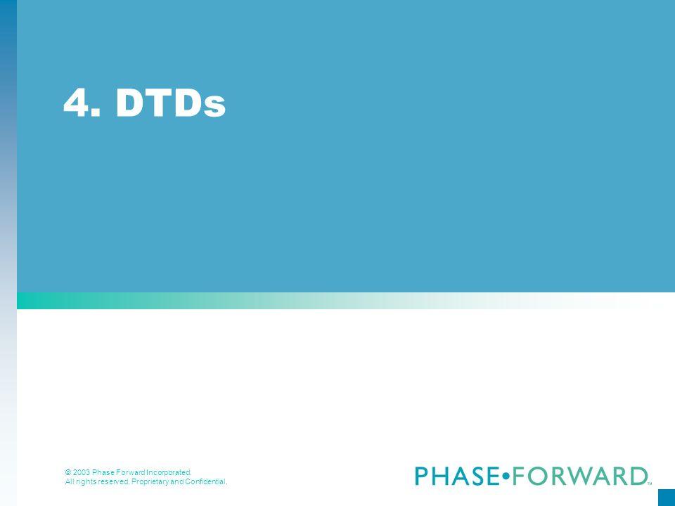 4. DTDs
