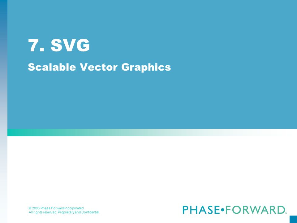 Scalable Vector Graphics