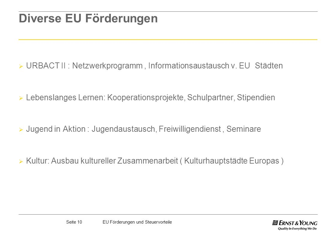 Diverse EU Förderungen
