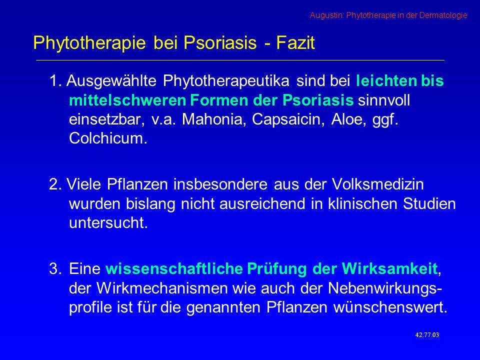 Phytotherapie bei Psoriasis - Fazit