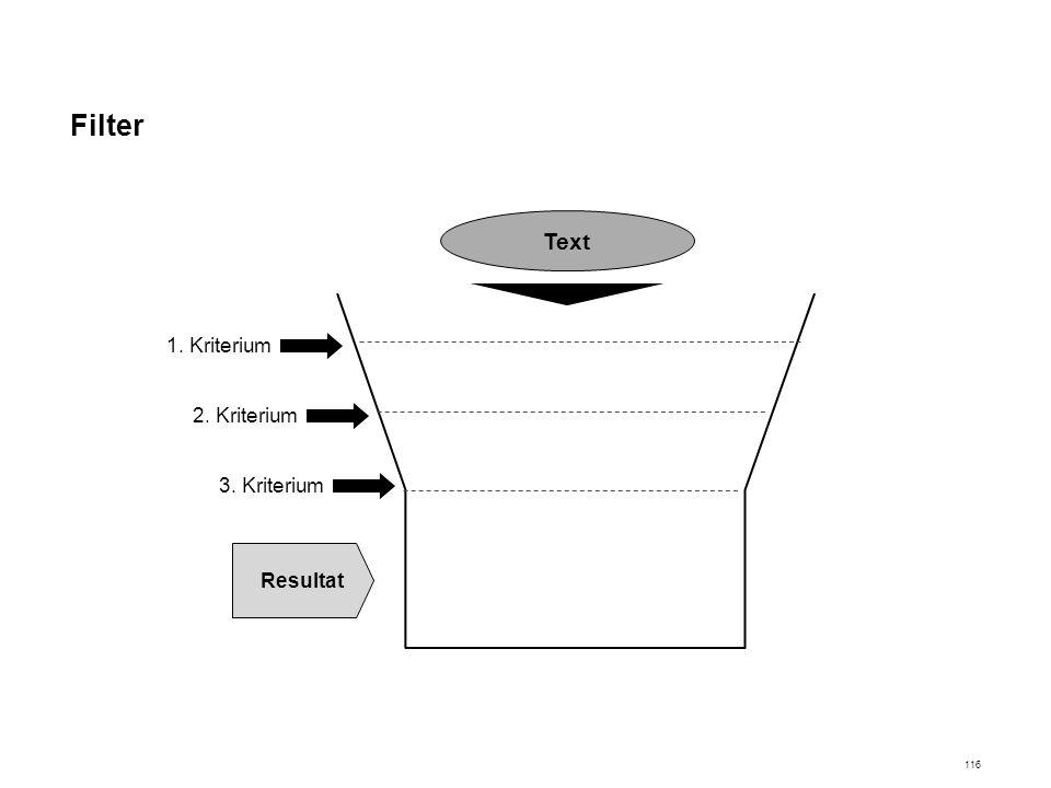 Filter Text 1. Kriterium Resultat 2. Kriterium 3. Kriterium