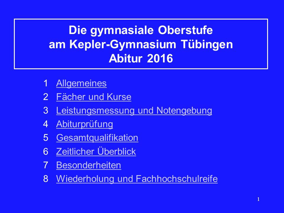 Die gymnasiale Oberstufe am Kepler-Gymnasium Tübingen Abitur 2016