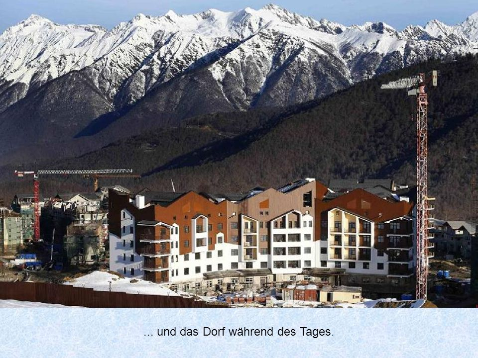 ... und das Dorf während des Tages.