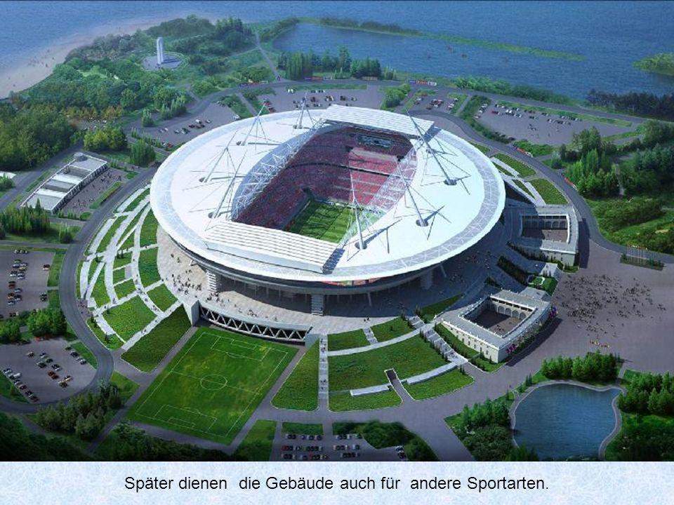 Später dienen die Gebäude auch für andere Sportarten.