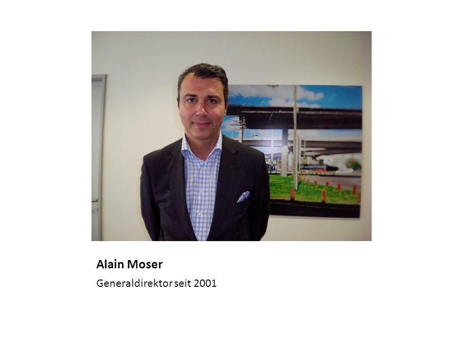 Alain Moser Generaldirektor seit 2001