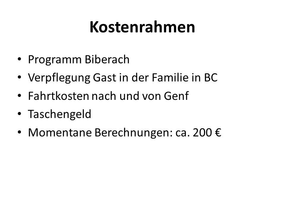 Kostenrahmen Programm Biberach Verpflegung Gast in der Familie in BC