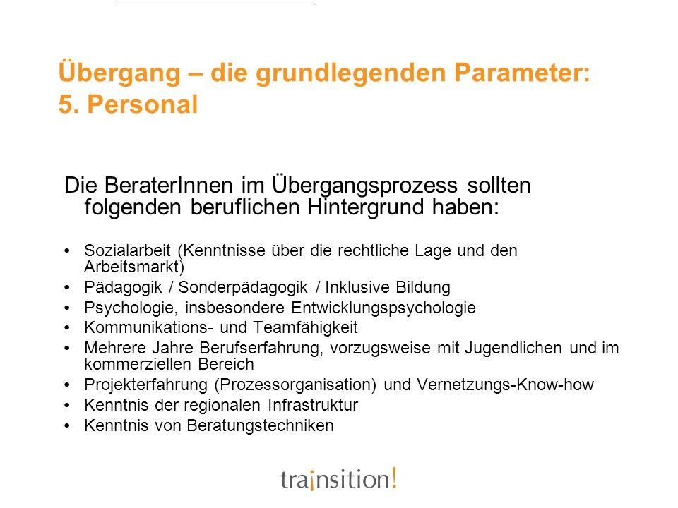 Übergang – die grundlegenden Parameter: 5. Personal