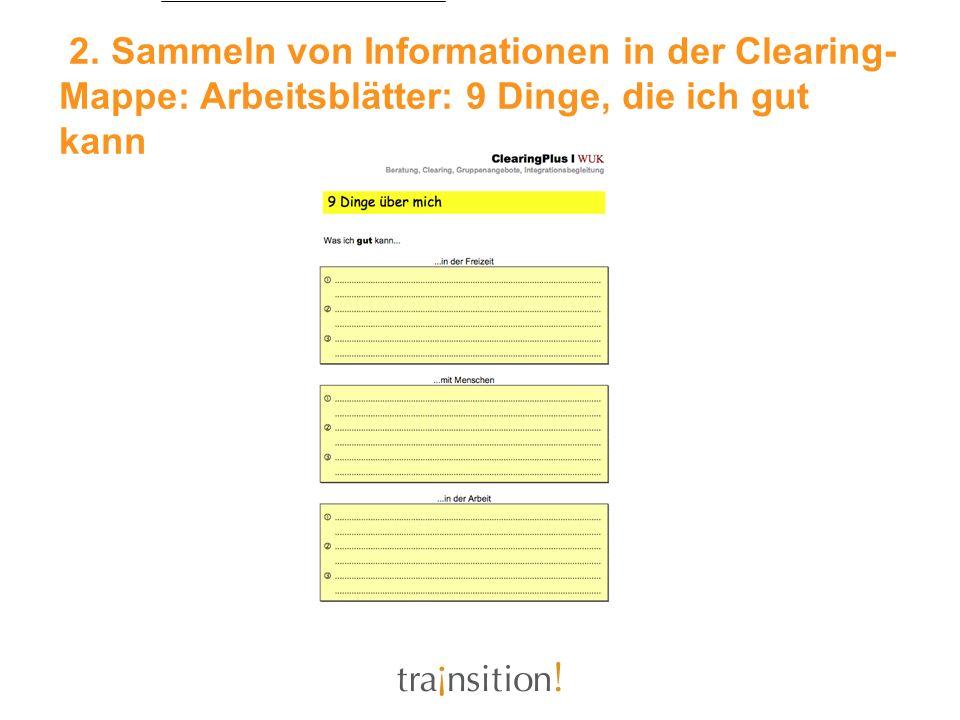 2. Sammeln von Informationen in der Clearing-Mappe: Arbeitsblätter: 9 Dinge, die ich gut kann