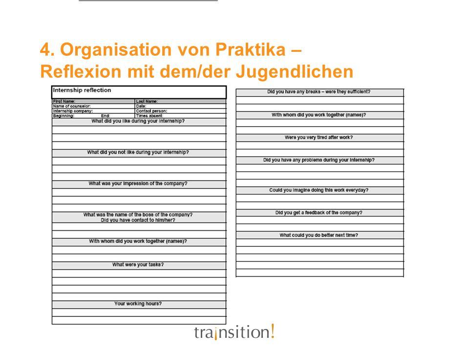 4. Organisation von Praktika – Reflexion mit dem/der Jugendlichen