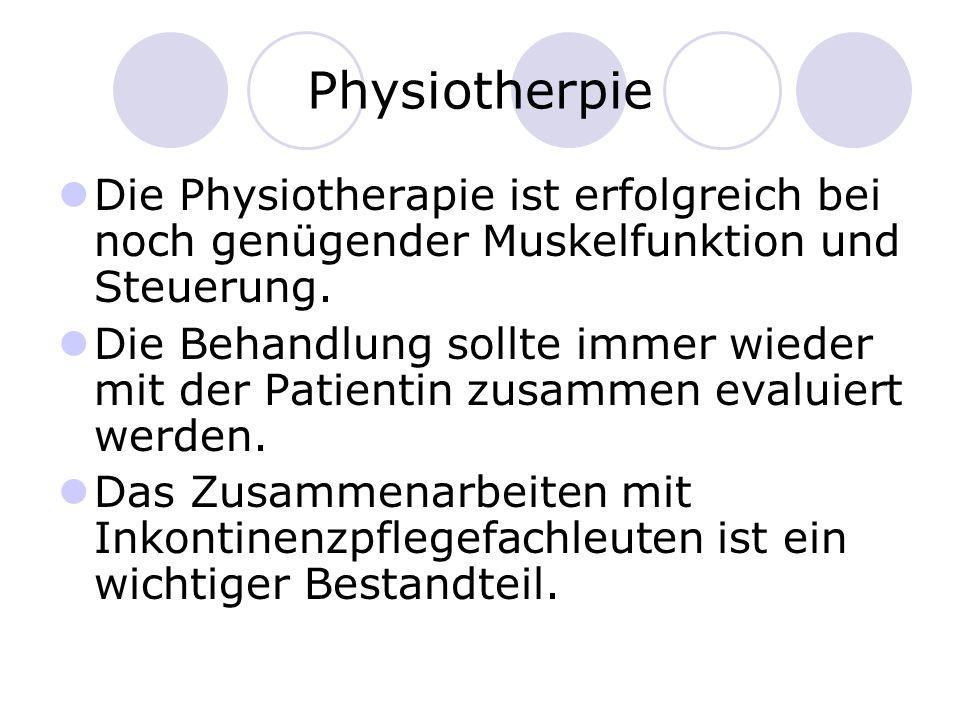 Physiotherpie Die Physiotherapie ist erfolgreich bei noch genügender Muskelfunktion und Steuerung.