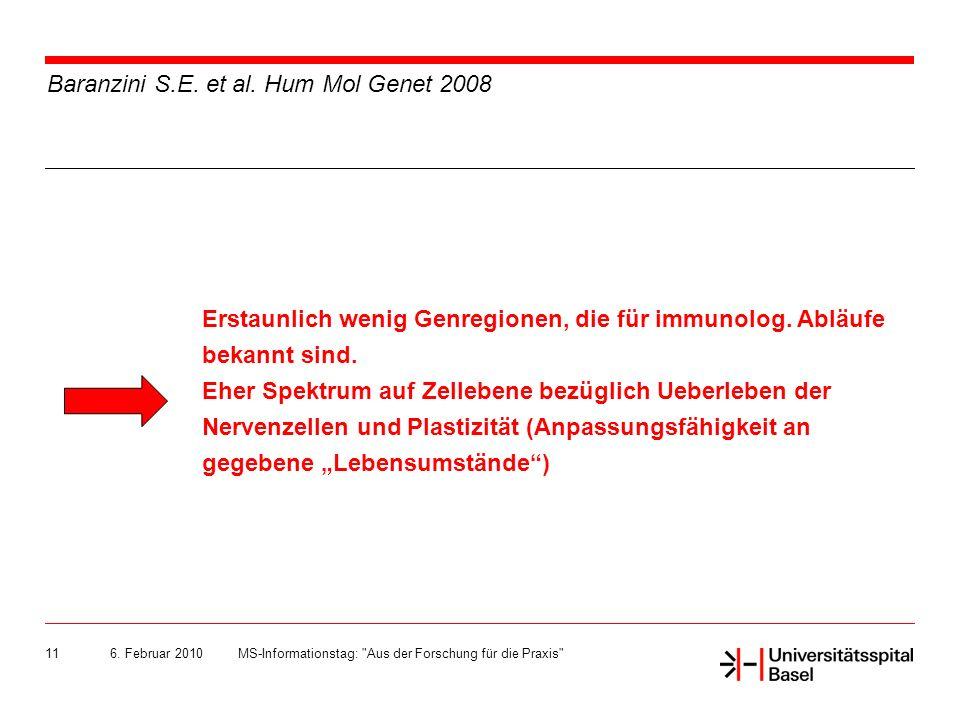Baranzini S.E. et al. Hum Mol Genet 2008
