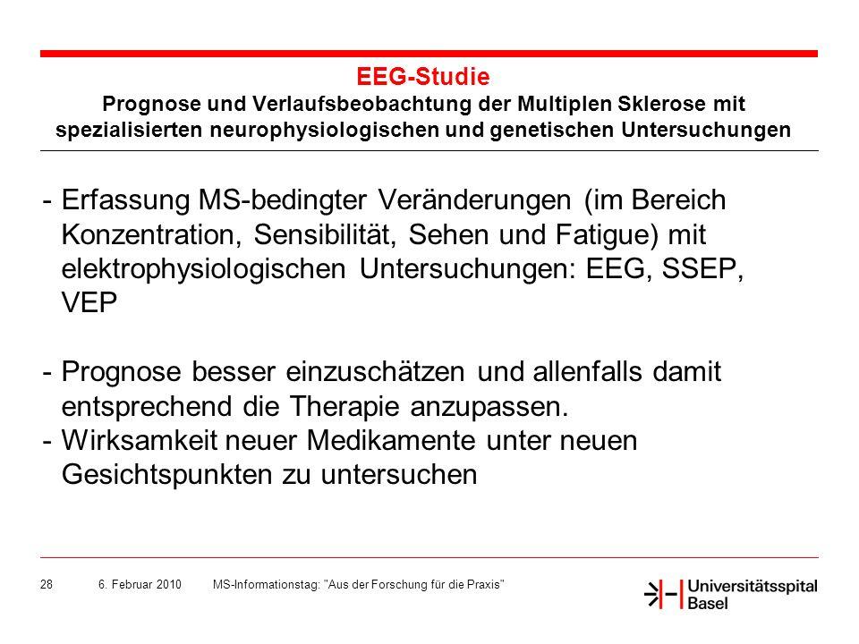 EEG-Studie Prognose und Verlaufsbeobachtung der Multiplen Sklerose mit spezialisierten neurophysiologischen und genetischen Untersuchungen