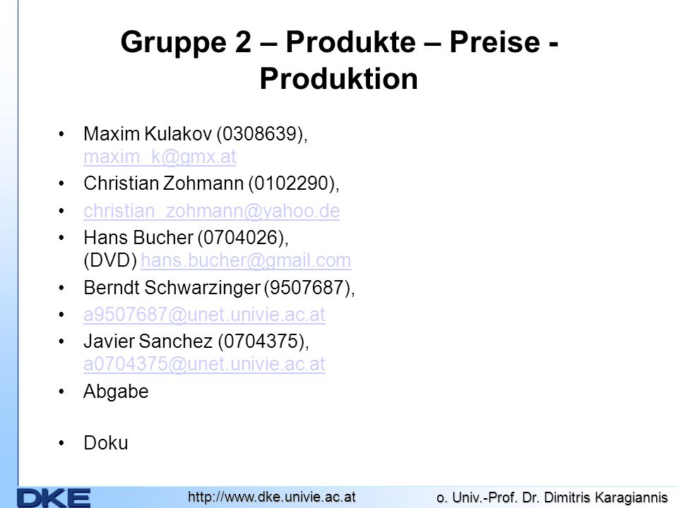 Gruppe 2 – Produkte – Preise - Produktion