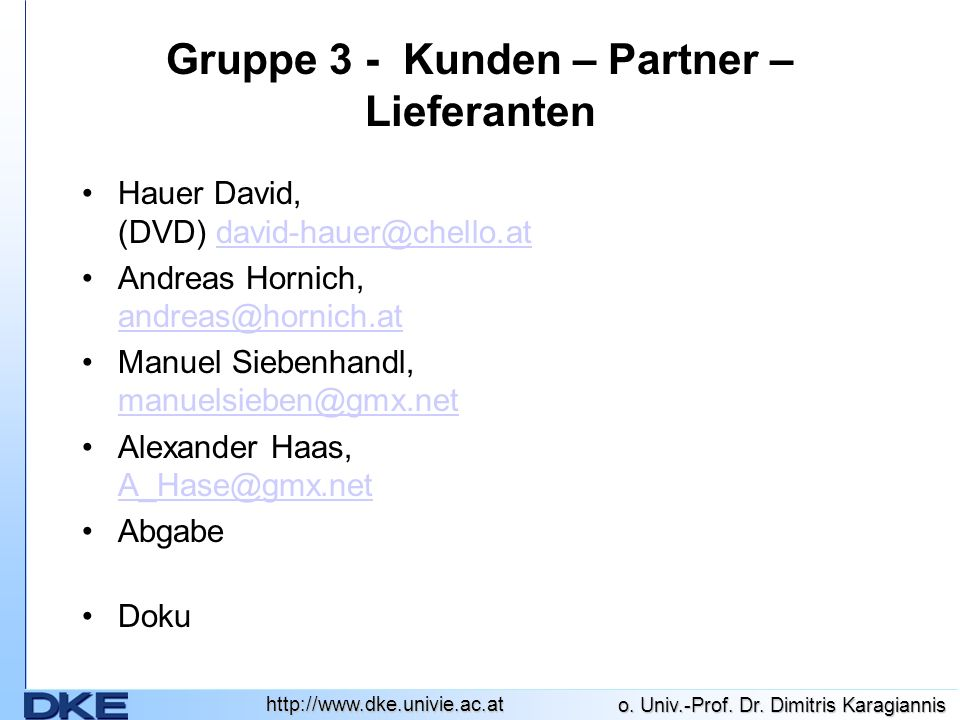 Gruppe 3 - Kunden – Partner – Lieferanten