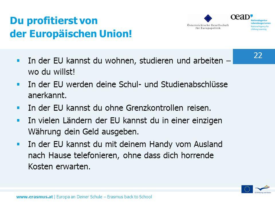 Du profitierst von der Europäischen Union!