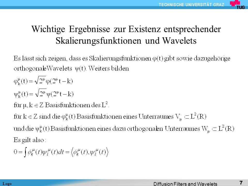 Wichtige Ergebnisse zur Existenz entsprechender Skalierungsfunktionen und Wavelets