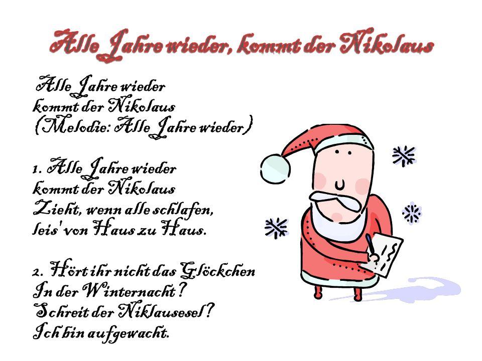Alle Jahre wieder, kommt der Nikolaus